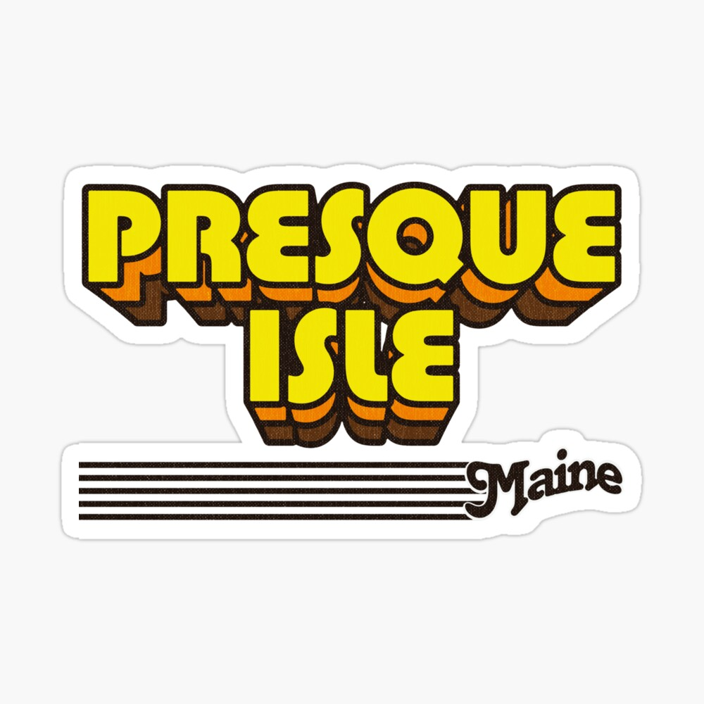 Presque Isle, Maine | Retro Stripes Sticker