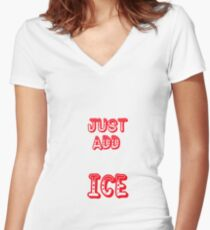just add ice Women's Fitted V-Neck T-Shirt