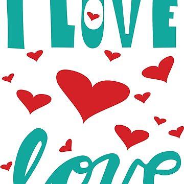 I love love by Vectoracci