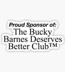 bucky deserves better Sticker