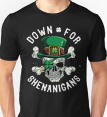 Down for Shenanigans T shirt St Patricks Day Funny Skull Tee Unisex T-Shirt