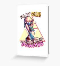 Princess NOT Zelda Greeting Card