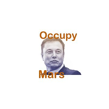 Occupy Mars by redawl
