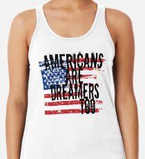 Träumer Shirt, Amerikaner sind auch Träumer, American Dream Tee Racerback Tank Top