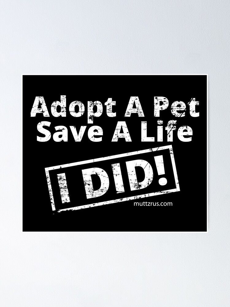 Alternate view of Adopt a Pet (White Text) Poster