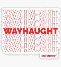 WayHaught Sticker