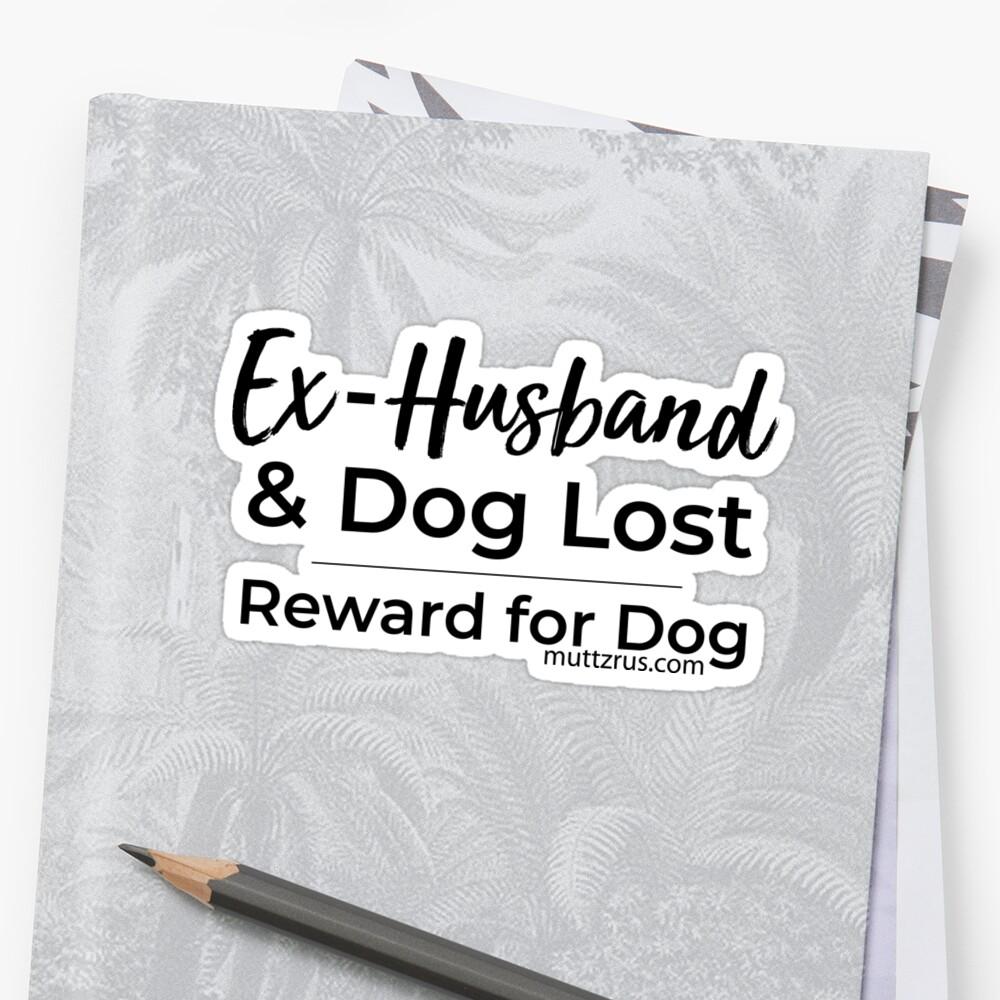 Ex-Husband Lost (Black Text) Sticker