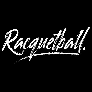 Racquetball Shirt Graphic in a Cool Aggressive Font by studioN51