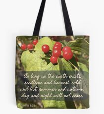 Day and Night Will Not Cease - Verse Image from Matthew 8:22 Tote Bag