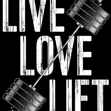Live Love Lift Workout Barbell Graphic by studioN51