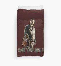 NEGAN ... AND YOU ARE IT! Duvet Cover