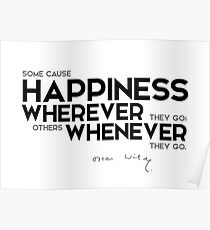 happiness wherever, whenever - oscar wilde Poster