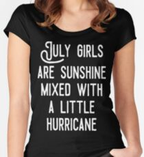 July Girls Are Sunshine Mixed With Hurricane Birthday T Shirts Women's Fitted Scoop T-Shirt