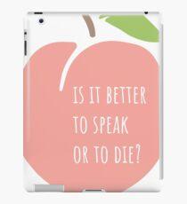Ist es besser zu sprechen oder zu sterben? iPad-Hülle & Klebefolie