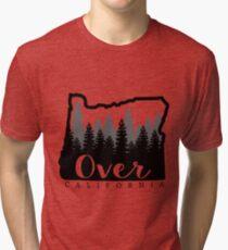 Oregon is over California Tri-blend T-Shirt
