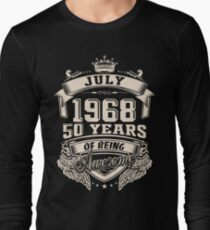 Born in July 1968 - 50 years of being awesome Long Sleeve T-Shirt