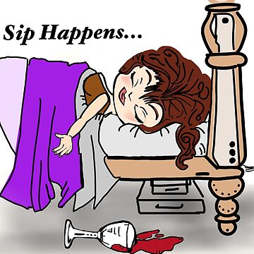 Sip Happens... by thecustombrush