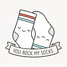 You Rock My Socks by kimvervuurt