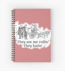 They see me rollin' Spiral Notebook