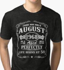 Camiseta de tejido mixto Nacido en agosto de 1968, las leyendas nacieron en agosto