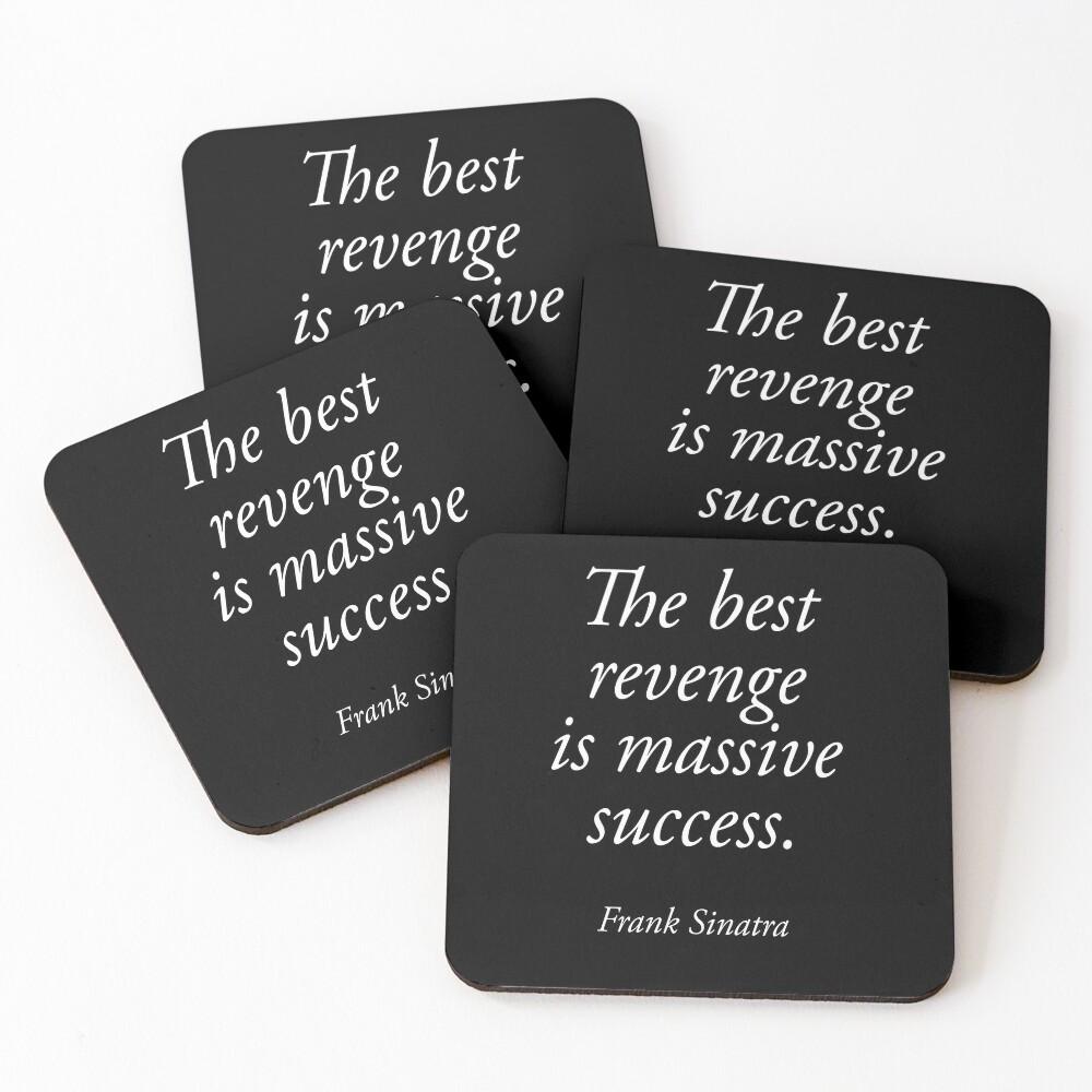 SINATRA, Frank Sinatra, The best revenge is massive success. ON BLACK. Coasters (Set of 4)
