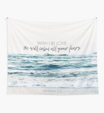 He Will Calm All Your Fears Tapestry