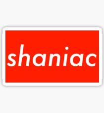 supreme shaniac Sticker