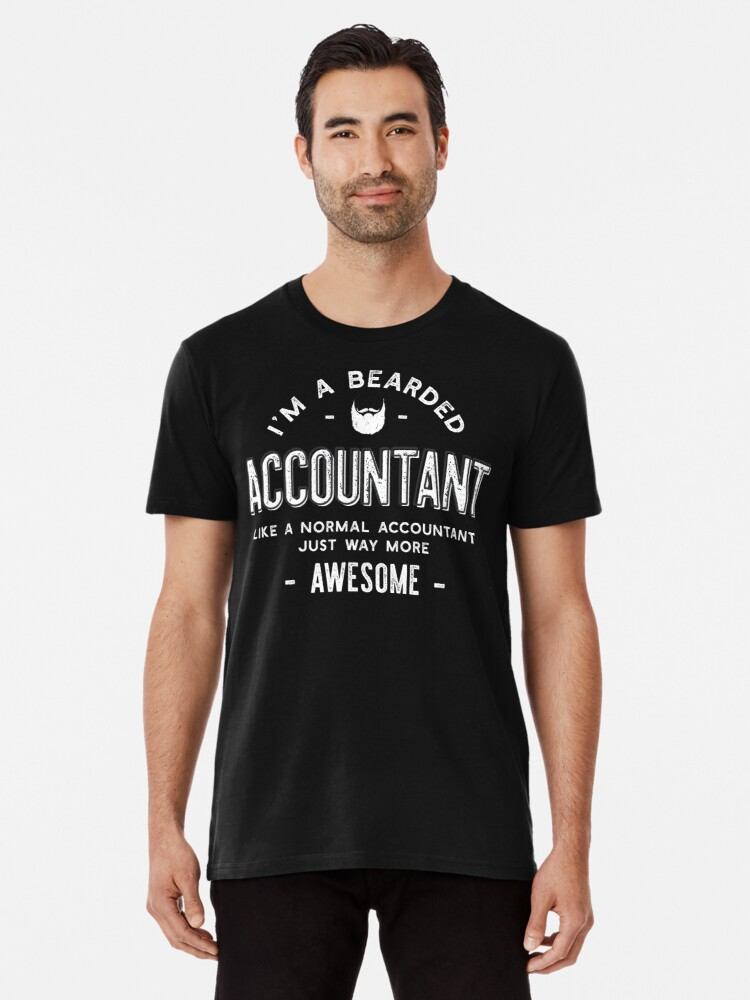 2d14b532 Bearded Accountant T-Shirt Funny Beard