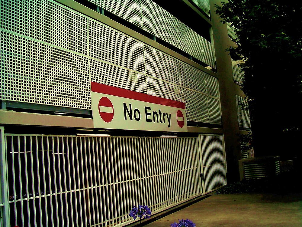 No Entry by monica98