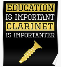 Póster La educación es importante Clarinet es un regalo importante para el músico
