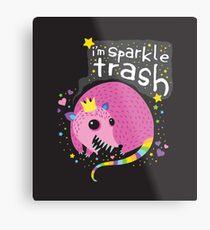 Sparkle Trash Metal Print
