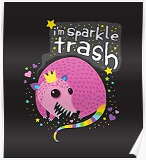 Sparkle Trash Poster