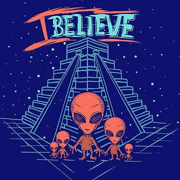 I Believe Believe Alien UFO Aliens Built the Pyramids  by teashorts