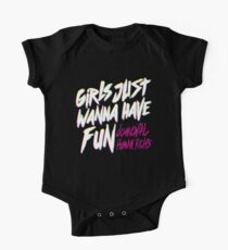 Girls Just Wanna Have Fun Damental Human Rights One Piece - Short Sleeve