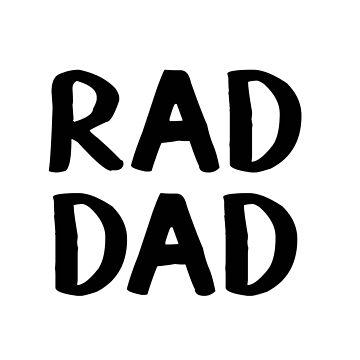 Rad Dad by allthetees
