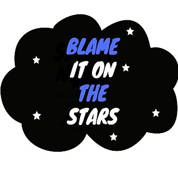 Blame it on the stars by spartamos