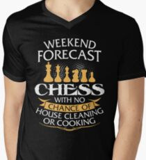 Weekend Forecast Chess With No Chance Of House Cleaning Or Cooking Men's V-Neck T-Shirt