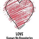 LOVE Knows No Boundaries by IntenseMedia