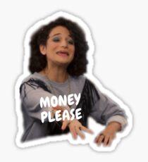 Money Please!!!! Sticker