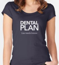 Dental Plan! Women's Fitted Scoop T-Shirt