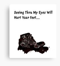 Seeing Through My Eyes Will Hurt Your Feet, Memory Museum Collection Canvas Print