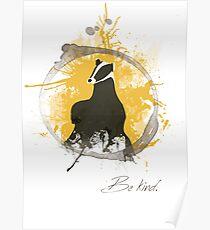 Kind Badger House Poster