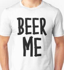 BEER ME Unisex T-Shirt