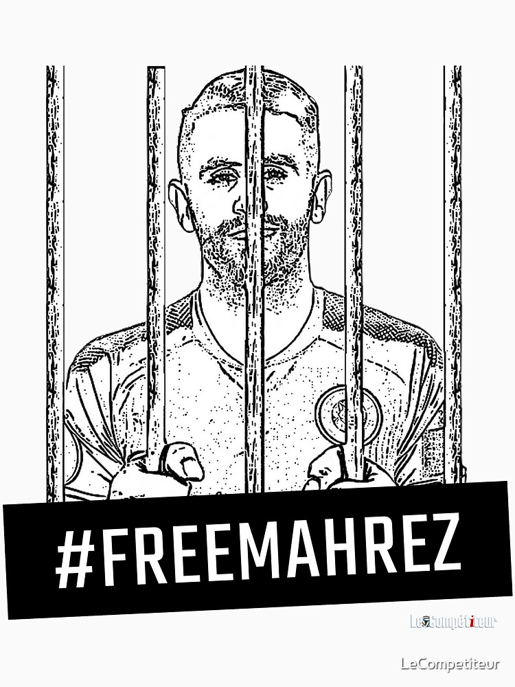 «#FreeMahrez» par LeCompetiteur