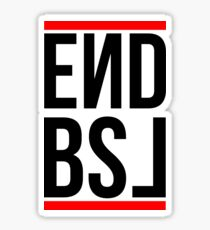 End BSL Text (Black and Red) Sticker