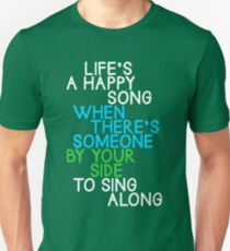 Life's a Happy Song T-Shirt
