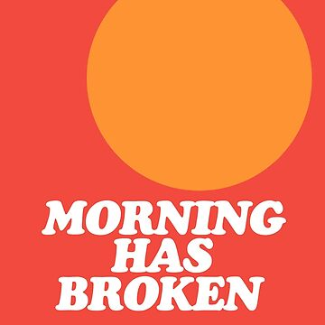 Morning Has Broken classic retro school hymn book cover by unloveablesteve