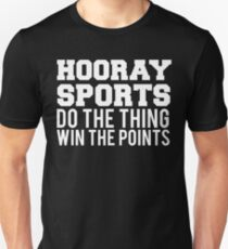 Hooray Sports Win Points Unisex T-Shirt