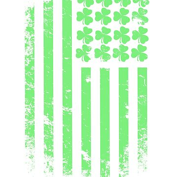 St Patricks Day 2018, Irish American Shamrock Flag, Green Shamrock, Irish Women, Irish girls, Day Drinking, St Paddys Day, St Pattys Day by Teekittykitty