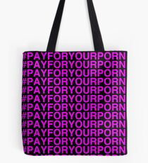 Pay For Your Porn [Pink on Black] Tote Bag